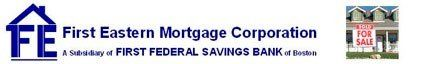 First Eastern Mortgage Corporation Banner